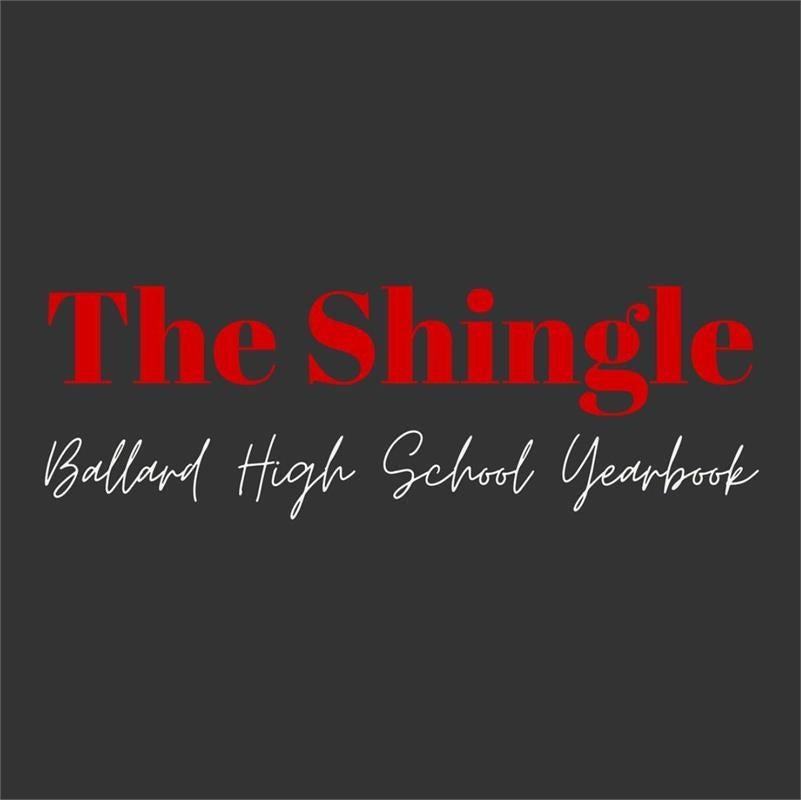 The Shingle Ballard High School Yearbook