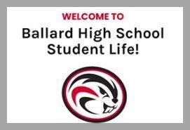 Welcome Ballard High School Student Life