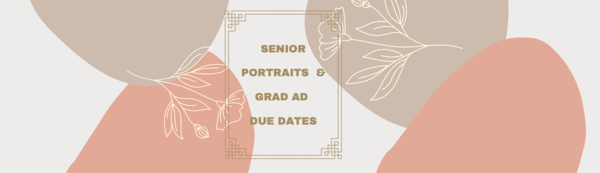 Senior Portraits & Grad Ad Due Dates Image with Frame