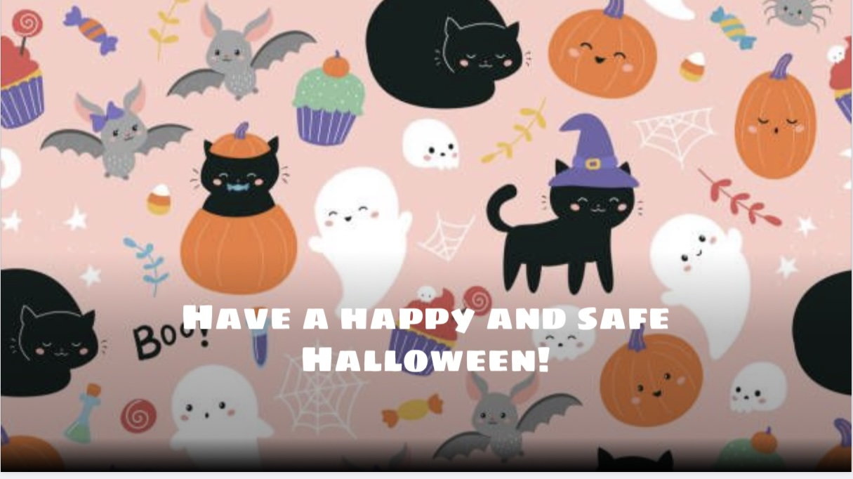 Have a Happy and Safe Halloweek! Ghosts, Cats, Pumpkins